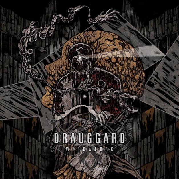 Drauggard - WyrdWeorc cover