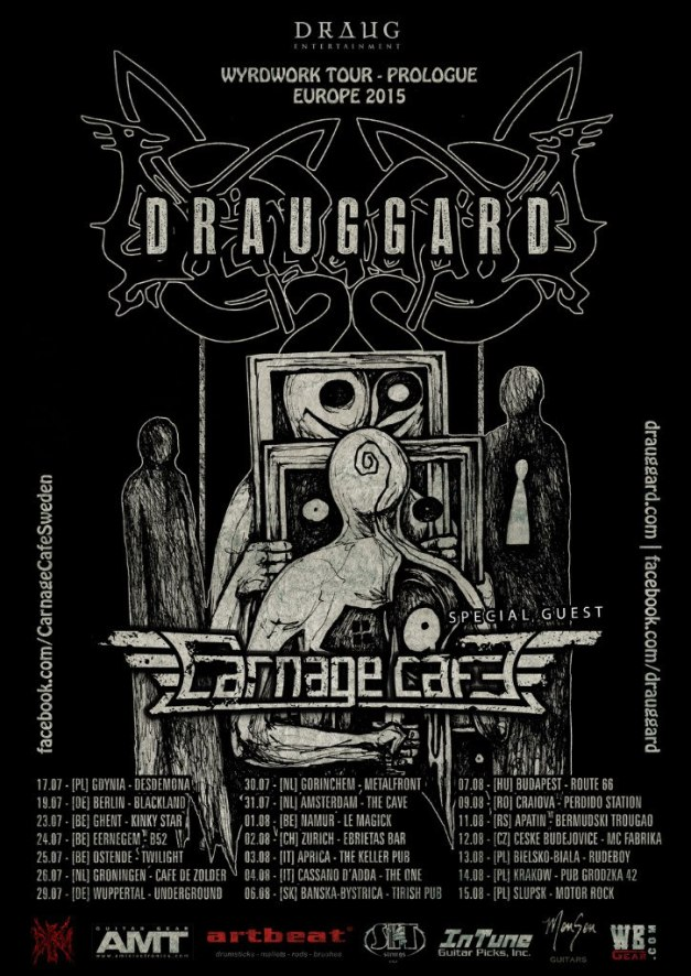 Drauggard Wyrdwork Tour 2015 Europe